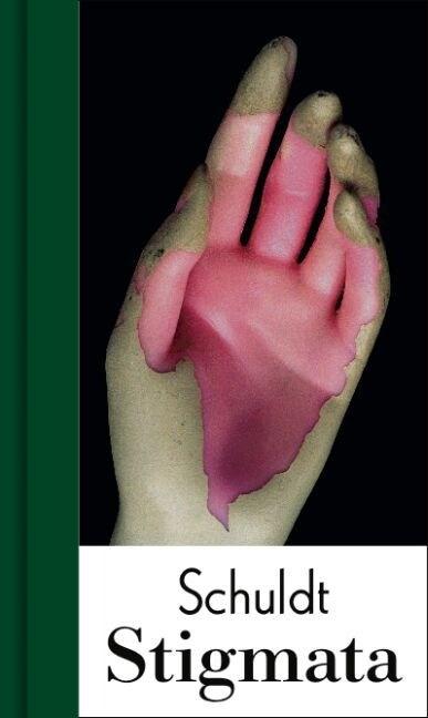 Axel Schuldt. Stigmata (Hardcover)