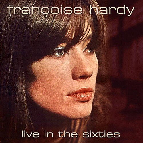 [수입] Francoise Hardy - Live In The Sixties [180g LP]