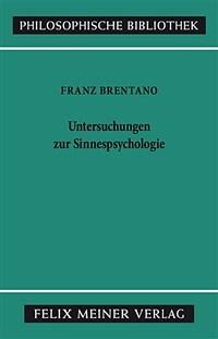Untersuchungen zur Sinnespsychologie 2., durchges. u. aus d. Nachlass erw. Aufl