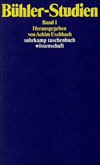 Bühler-Studien / 1. Aufl