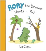 Rory the Dinosaur Wants a Pet (Paperback)