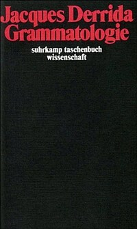 Grammatologie 1. Aufl