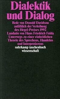 Dialektik und Dialog 1. Aufl