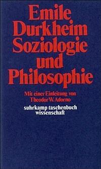 Soziologie und Philosophie 2. Aufl