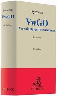 Verwaltungsgerichtsordnung : Kommentar 14., überarb. Aufl