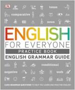 English for Everyone English Grammar Guide Practice Book : English language grammar exercises (Paperback)