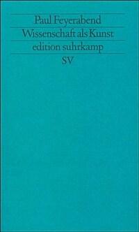 Wissenschaft als Kunst 1. Aufl., Erstausg