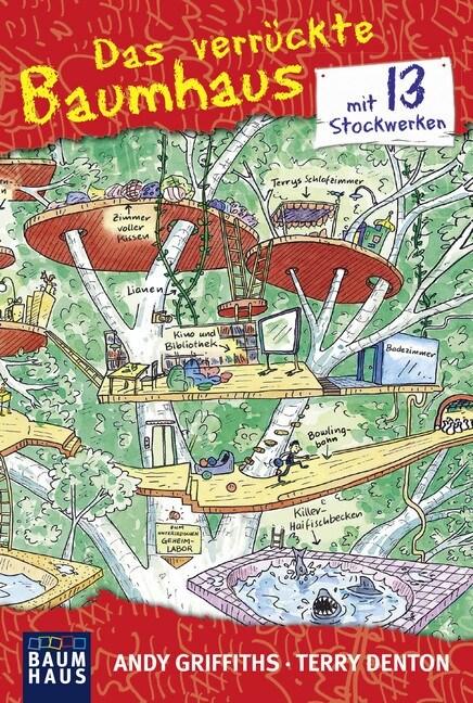 Das verruckte Baumhaus - mit 13 Stockwerken (Paperback)