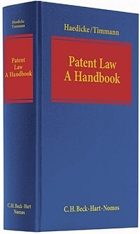 Patent law : a handbook on European and German patent law