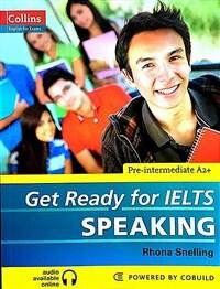 Get Ready for IELTS - Speaking : IELTS 4+ (A2+) (Paperback)