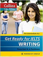 Get Ready for IELTS - Writing : IELTS 4+ (A2+) (Paperback)
