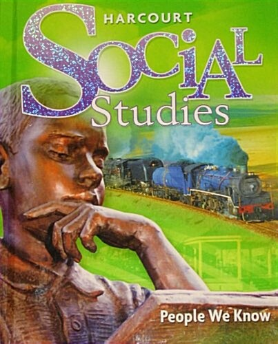 Harcourt Social Studies: Student Edition Grade 2 People We Know 2010 (Hardcover)
