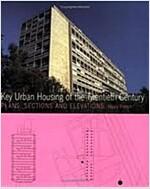 Key Urban Housing of the Twentieth Century (Paperback)