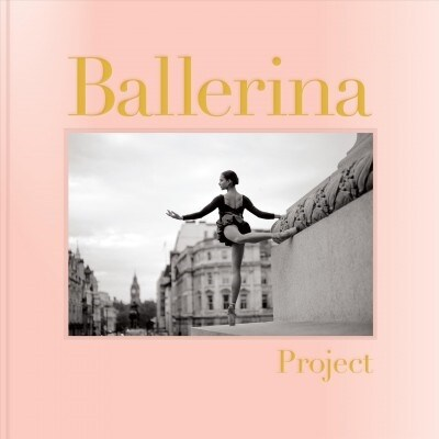 Ballerina Project (Hardcover)