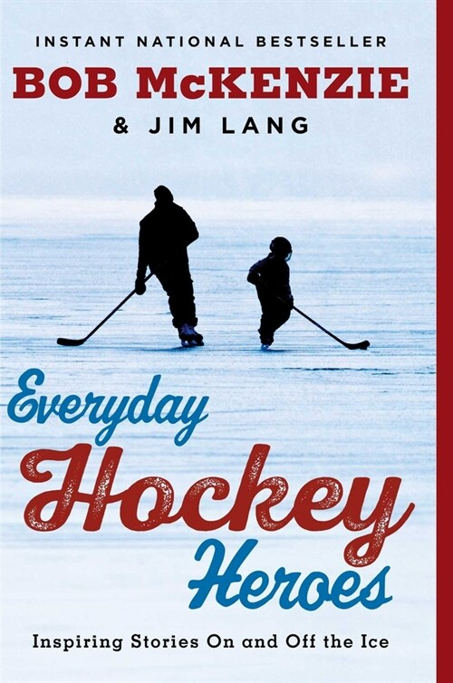 Everyday Hockey Heroes: Inspiring Stories on and Off the Ice (Paperback)