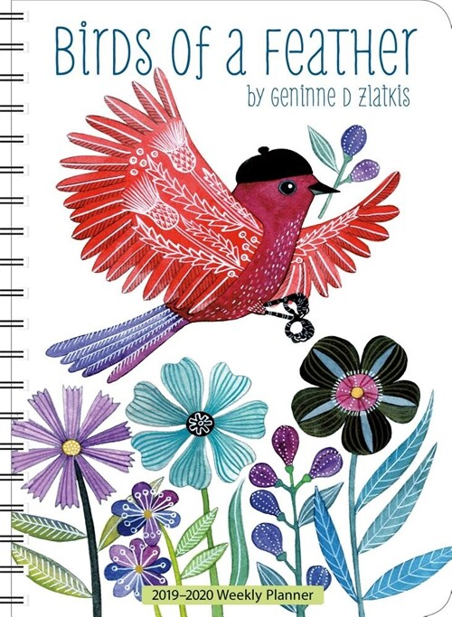 Geninne D Zlatkis 2019-2020 Weekly Planner: Birds of a Feather (Desk)
