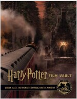 Harry Potter Film Vault, Volume 2: Diagon Alley, the Hogwarts Express, and the Ministry (Hardcover)