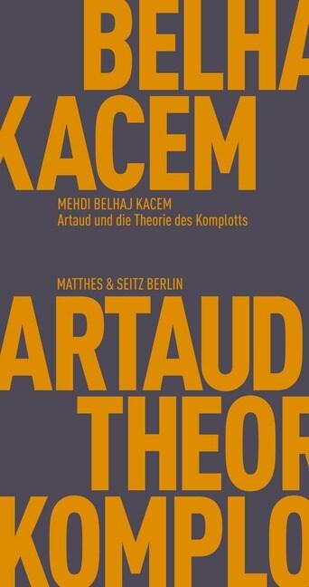 Artaud und die Theorie des Komplotts (Paperback)