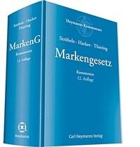 Markengesetz : Kommentar / 12. Auflage