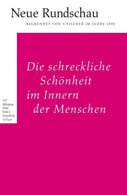 Die schreckliche Schonheit im Innern der Menschen (Paperback)