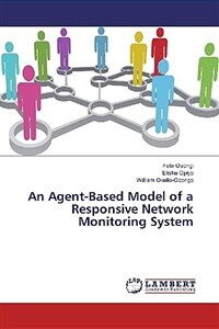 An agent-based model of a responsive network monitoring system