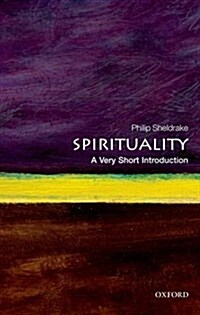 Spirituality: A Very Short Introduction (Paperback)