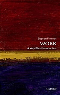 Work: A Very Short Introduction (Paperback)