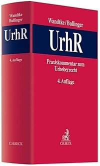 Praxiskommentar zum Urheberrecht 4., neu bearbeitete Aufl