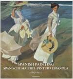 Spanish Painting 1665-1920 (Hardcover)