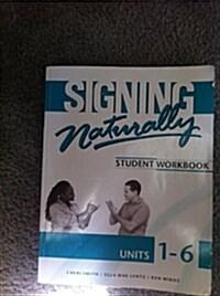 Signing Naturally (Paperback, DVD, Set)