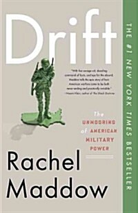 Drift: The Unmooring of American Military Power (Paperback)