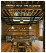 Vintage Industrial Interiors (Hardcover)