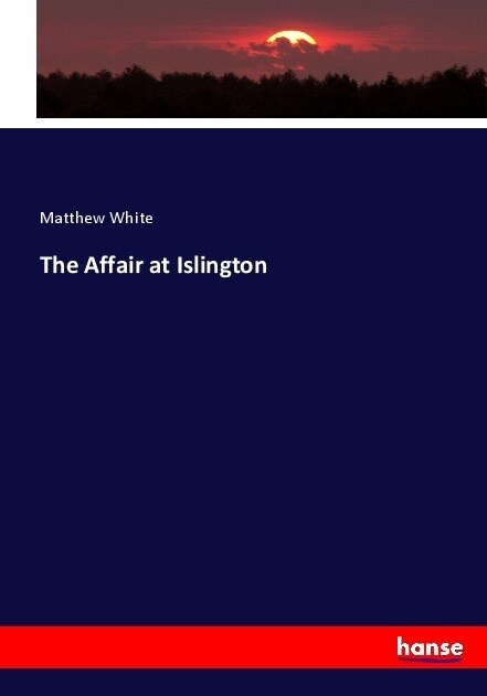 The Affair at Islington (Paperback)