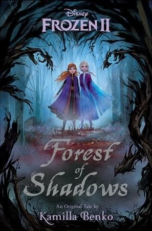 Frozen 2: Forest of Shadows 겨울왕국2 그림자의 숲 소설 (Hardcover)
