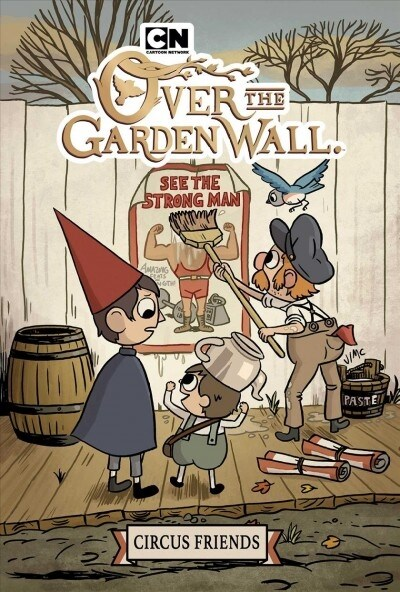 Over the Garden Wall: Circus Friends (Paperback)
