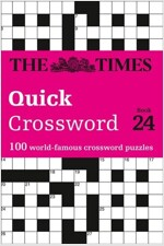 The Times Quick Crossword Book 24 : 100 General Knowledge Puzzles from the Times 2 (Paperback)