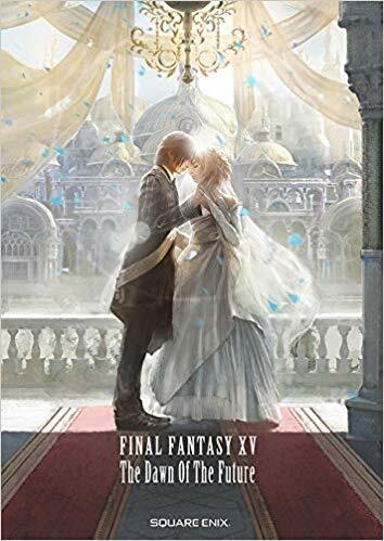 小說 FINAL FANTASY XV -The Dawn Of The Future