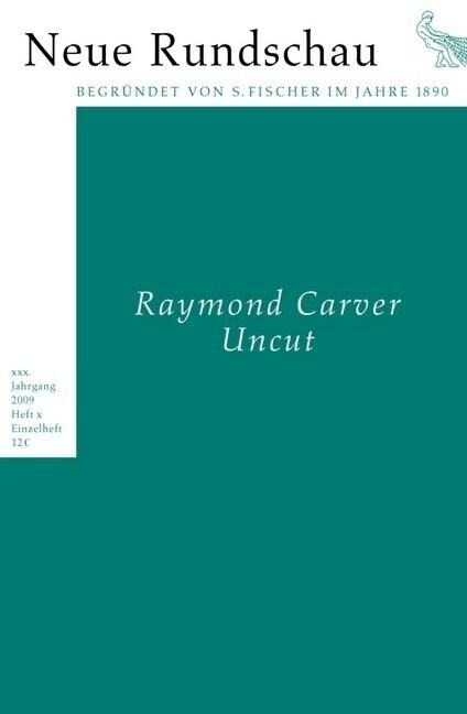 Raymond Carver: Uncut (Paperback)