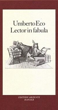 Lector in fabula : Die Mitarbeit der Interpretation in erzählenden Texten