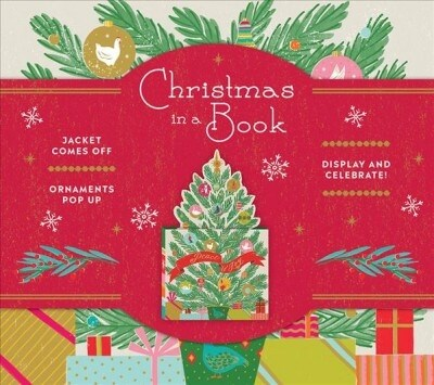 Christmas in a Book (Uplifting Editions): Jacket Comes Off. Ornaments Pop Up. Display and Celebrate! (Hardcover)