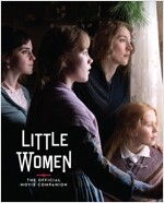 Little Women: The Official Movie Companion (Hardcover)