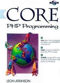 Core PHP programming : using PHP to build dynamic Web sites