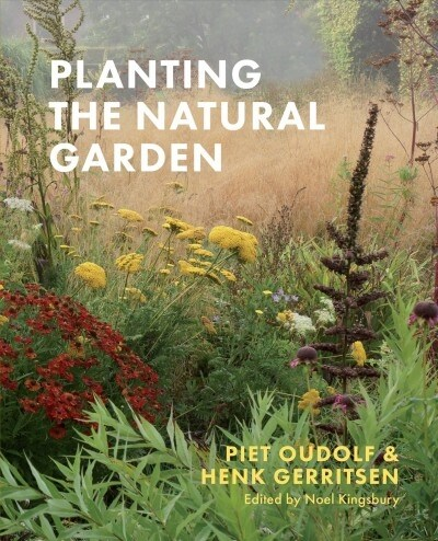 Planting the Natural Garden (Hardcover)