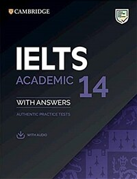 IELTS 14 Academic Student's Book with Answers with Audio : Authentic Practice Tests (Paperback + Downloadable audio file)