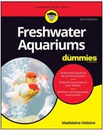 Freshwater Aquariums for Dummies (Paperback, 3)
