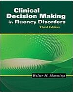 Clinical Decision Making in Fluency Disorders, International Edition (Third Edition, Paperback)