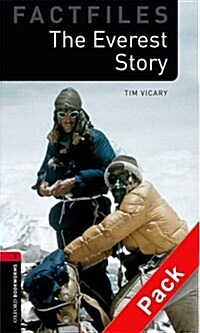 Oxford Bookworms Library Factfiles: Level 3:: the Everest Story Audio CD Pack (Package)