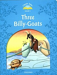 Classic Tales Second Edition: Level 1: The Three Billy Goats Gruff (Paperback, 2 Revised edition)