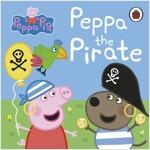 Peppa Pig: Peppa the Pirate (Board Book)