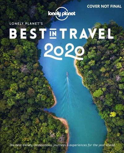 Lonely Planets Best in Travel 2020 (Hardcover, 15)